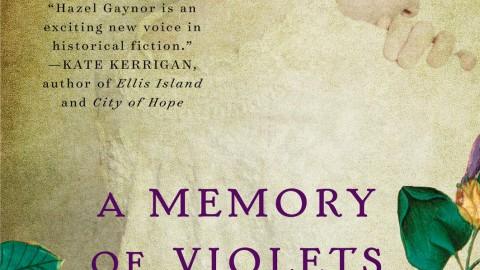 Hazel Gaynor: A Memory of Violets