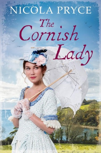 The cover of Nicola Pryce's novel The Cornish Lady. It shoes a lady in a white dress carrying a parasol. Behind her is a lush green coastline.