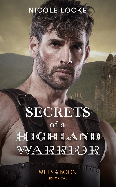 The cover of Secrets of a Highland Warrior. He's brooding and stubbly, stood in front of a castle on a rocky outcrop.