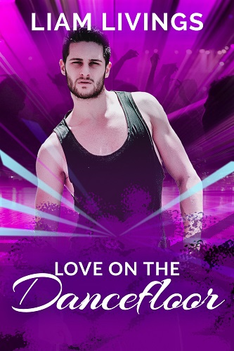 "The cover of ""Love on the Dancefloor"" showing a toned, handsome man in a vest."