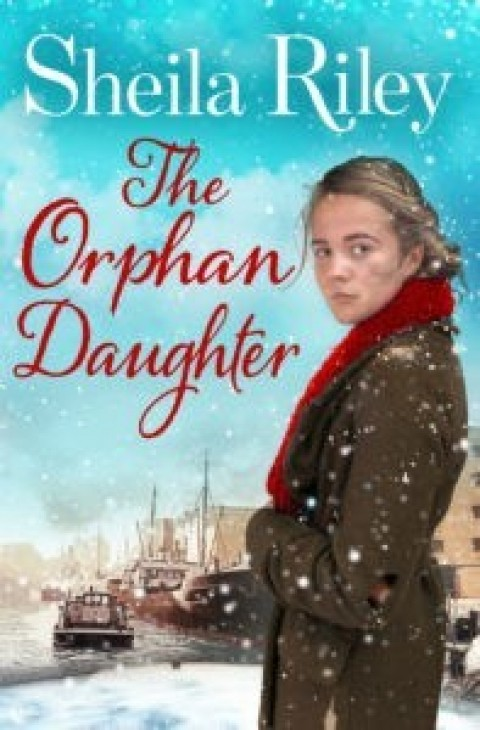 Sheila Riley: The Orphan Daughter