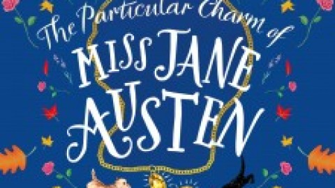 Cass Grafton and Ada Bright: The Particular Charm of Miss Jane Austen – release date 12th September 2019