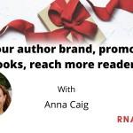 Promote Your Author Brand- Anna Caig- Apr 2021