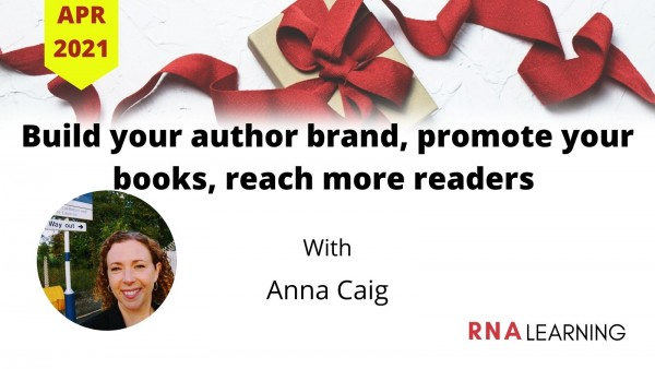 Promote Your Author Brand- Anna Caig- Apr 2021