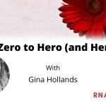 Zero to Hero Gina HollandsJune 2021
