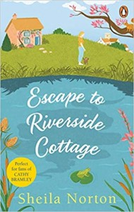 Sheila Norton - Escape to Riverside Cottage