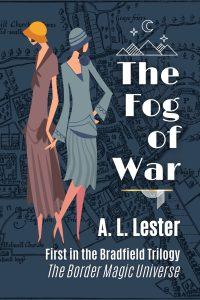 A. L. Lester - The Fog of War